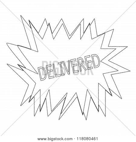 Delivered Monochrome Stamp Text On White Blast