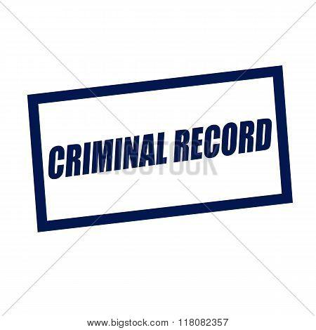 Criminal Record Blueblack  Stamp Text On White