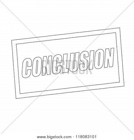 Conclusion Monochrome Stamp Text On White