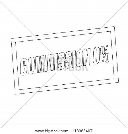 Commission Zero Percent Monochrome Stamp Text On White
