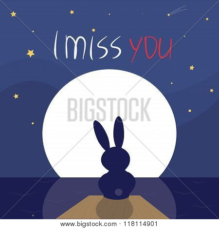 I Miss You. Rabbit Sitting Lonely In The Moonlight.