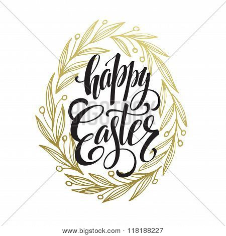 Hand drawn easter greeting card. Golden branch and leaves wreath. Happy easter hand lettering. Vecto