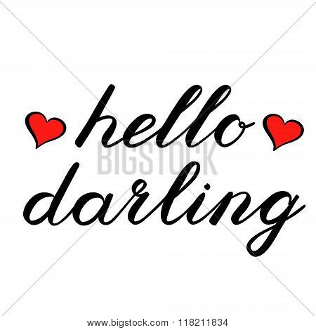 Hello darling brush lettering. Cute handwriting