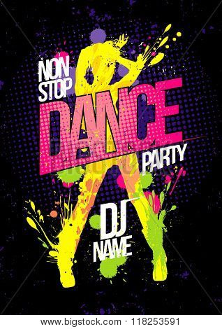 Non stop dance party poster with dancing woman silhouette made from blots, pop-art style illustration