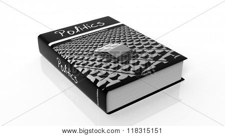 Hardcover book on Politics with illustration on cover, isolated on white background.