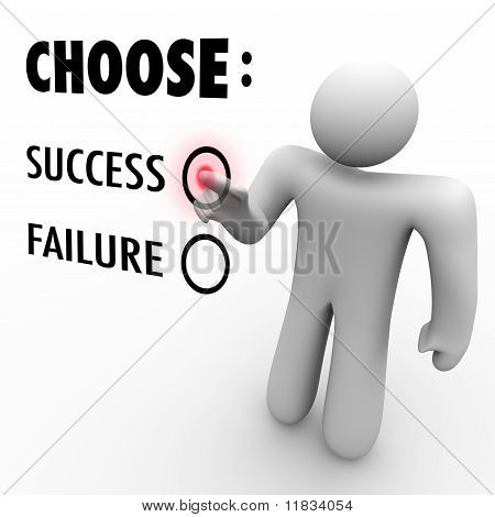 Choose Success Or Failure - Man At Touch Screen