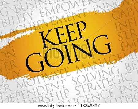 Keep going word cloud business concept, presentation background