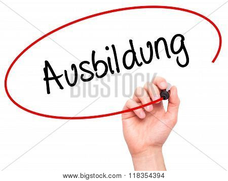 Man Hand Writing Ausbildung (education In German) With Black Marker On Visual Screen