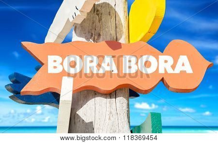 Bora Bora welcome sign with beach