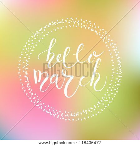 Hello March Postcard, Card, Invitation, Flyer, Banner Template.