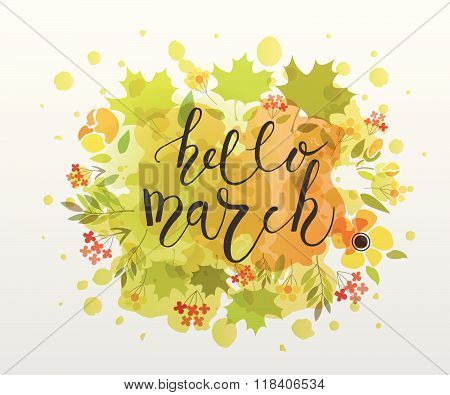 Hand Sketched Hello March Text As Logotype, Badge And Icon On Watercolor Background.
