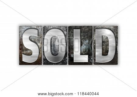 Sold Concept Isolated Metal Letterpress Type