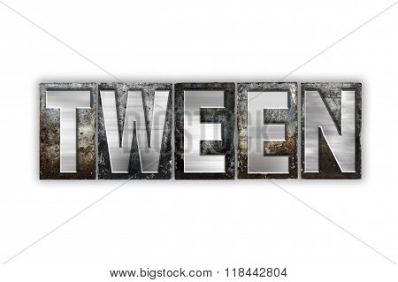 Tween Concept Isolated Metal Letterpress Type