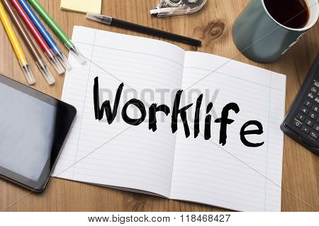 Worklife - Note Pad With Text
