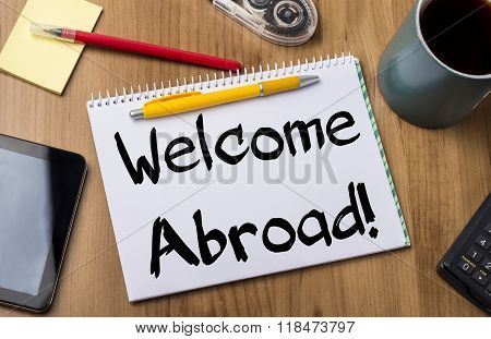 Welcome Abroad! - Note Pad With Text