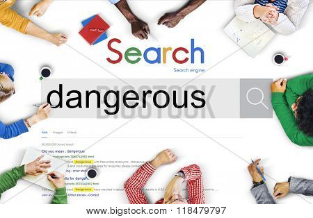 Dangerous Hazard Harmful Risk Unsafe Warning Concept