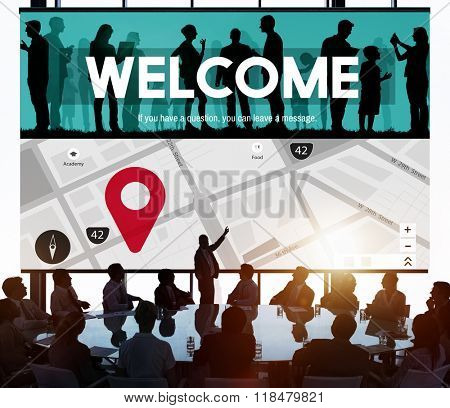 Welcome Welcoming Available Friendly Hospitality Concept
