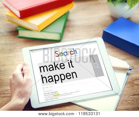 Make It Happen New Ways Positive Thinking Proactive Concept