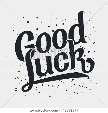 Lettering of words Good Luck