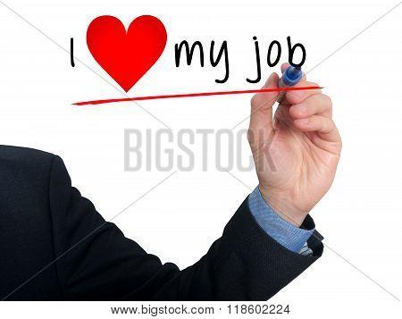 Businessman Writing I Love My Job With Heart Shape