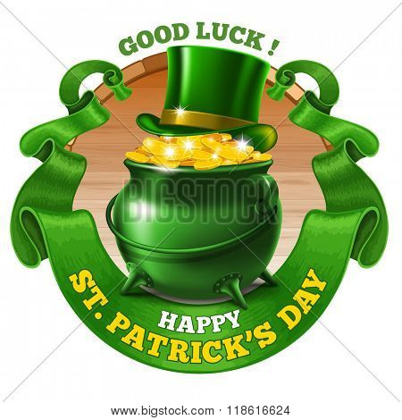 Saint Patricks Day Emblem Design with Leprechaun Treasure Pot Full of Golden Coins, Top Hat, and Rounded Vintage Green Ribbon. Vector Illustration. There is Space For Your Text.