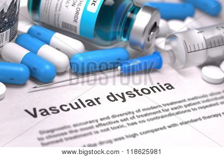 Diagnosis - Vascular Dystonia. Medical Concept.