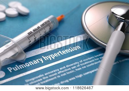 Diagnosis - Pulmonary hypertension. Medical Concept.