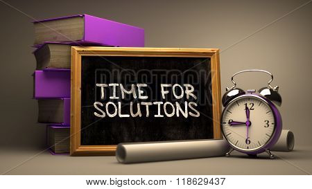 Time for Solutions - Chalkboard with Hand Drawn Text.