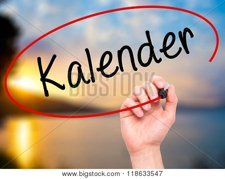 Man Hand Writing Kalender (calendar In German)  With Black Marker On Visual Screen