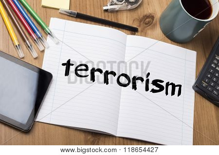 Terrorism - Note Pad With Text