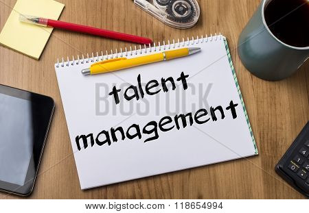 Talent Management - Note Pad With Text
