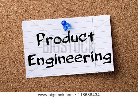 Product Engineering - Teared Note Paper Pinned On Bulletin Board