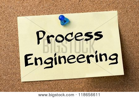 Process Engineering - Adhesive Label Pinned On Bulletin Board
