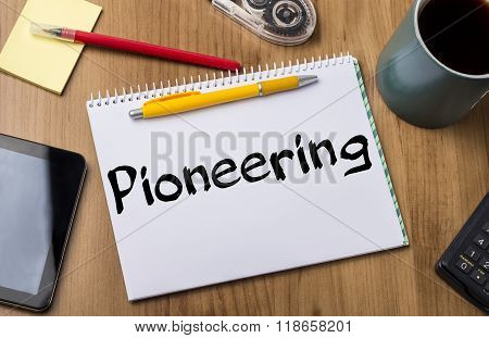Pioneering - Note Pad With Text