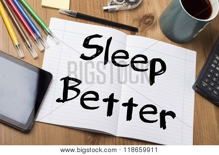 Sleep Better - Note Pad With Text