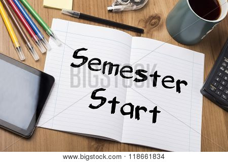 Semester Start - Note Pad With Text
