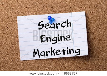 Search Engine Marketing Sem - Teared Note Paper Pinned On Bulletin Board