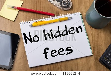 No Hidden Fees - Note Pad With Text