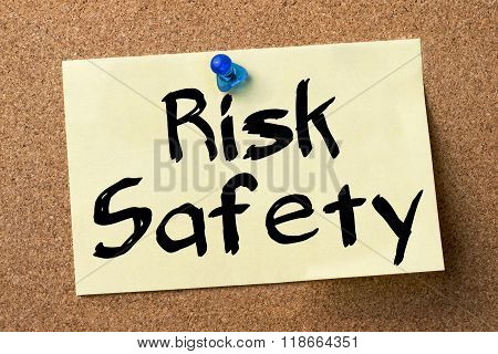 Risk Safety - Adhesive Label Pinned On Bulletin Board