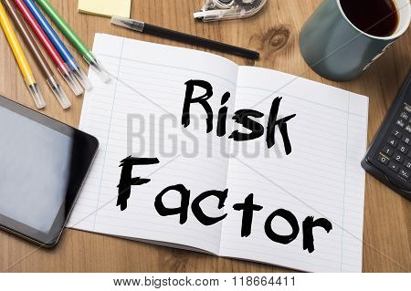 Risk Factor - Note Pad With Text