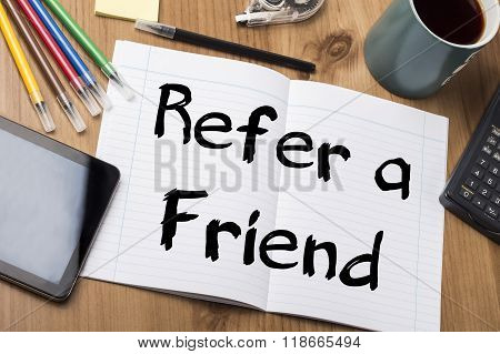Refer A Friend - Note Pad With Text
