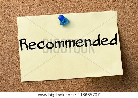 Recommended - Adhesive Label Pinned On Bulletin Board