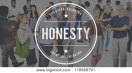 Honesty Sincerity Motivation Belief Loyalty Concept