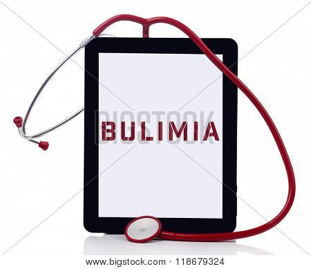 Tablet pc and word Bulimia on screen isolated on white