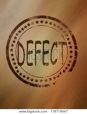 Defect stamp on a grunge background