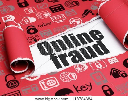 Protection concept: black text Online Fraud under the piece of  torn paper