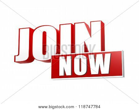 Join Now In 3D Letters And Block Banner