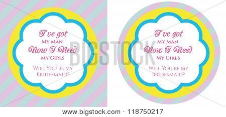 Bridesmaid Invitation