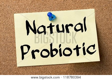 Natural Probiotic - Adhesive Label Pinned On Bulletin Board
