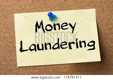 Money Laundering - Adhesive Label Pinned On Bulletin Board